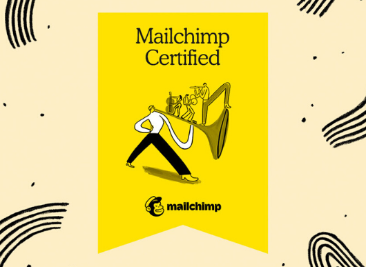 We're Mailchimp certified
